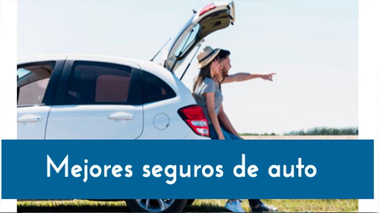 Cual es la mejor compañia de seguros de carros